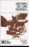 Histoire du cinéma mondial: des origines a nos jours - Georges Sadoul