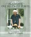Alabama, One Big Front Porch - Kathryn Tucker Windham