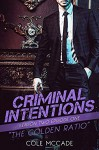 Criminal Intentions: The Golden Ratio Killer - Cole McCade