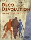 Deco Devolution: The Art of BioShock 2 - praca zbiorowa