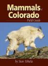 Mammals of Colorado Field Guide - Stan Tekiela