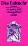 Das Eulenohr und andere phantastische Erzählungen (Phantastische Bibliothek Band 120) - Erckmann-Chatrian, Kalju Kirde, Alexandre Chatrian, Émile Erckmann