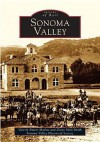 Sonoma Valley (CA) (Images of America) - Valerie Sherer Mathes