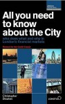 All You Need To Know About The City (All You Need To Know Guides) - Christopher Stoakes