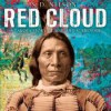 Red Cloud: A Lakota Story of War and Surrender - S. D. Nelson