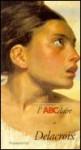 L'ABCdaire de Delacroix - Unknown, Collectif