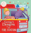 George's Dragon at the Fire Station (0) - Claire Freedman, Russell Julian