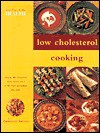 Low Cholesterol Cooking: Over 50 Healthy and Delicious Low Cholesterol Recipes - Christine France