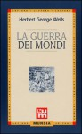 La guerra dei mondi - H.G. Wells, Adriana Motti