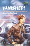 Vanished! The Mysterious Disappearance of Amelia Earhart (Step into Reading, Step 4, paper) - Monica Kulling
