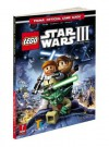 Lego Star Wars III: The Clone Wars: Prima Official Game Guide - Stephen Stratton
