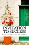 Invitation to Success: Nobel Acton's Eleven Habits of Creativity and Innovation - Hal Zina Bennett