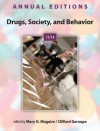Annual Editions: Drugs, Society, and Behavior 13/14 Annual Editions: Drugs, Society, and Behavior 13/14 - Mary Maguire, Clifford Garoupa