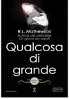 Qualcosa di grande (Neighbors Series Vol. 5) - R.L. Mathewson