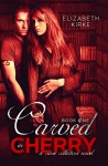 Carved in Cherry (A Curse Collectors Novel Book 1) - Elizabeth Kirke, Melissa Ringsted