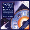 The Celtic Moon Sign Kit: Everything you need to cast a lunar horoscope - Helena Paterson