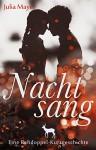Nachtsang: Eine Rehdoppel-Kurzgeschichte - Julia Mayer