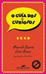 O guia dos curiosos - Sexo - Marcelo Duarte, Jairo Bouer