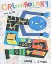 Criminology: The Core, 4th Edition - Larry Siegel