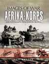 AFRIKA KORPS (Images of War) - Ian Baxter