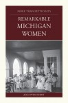 More Than Petticoats: Remarkable Michigan Women - Julia Pferdehirt