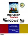 Dan Gookin Teaches Microsoft Windows Millennium Edition (Author Teaches) - Dan Gookin