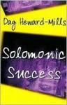 Solomonic Success - Dag Heward-Mills