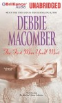 First Man You Meet, The: A Selection From The Man You'll Marry - Debbie Macomber, Kate Rudd