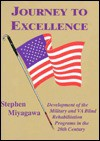 Journey to Excellence: Development of the Military and Va Blind Rehabilitation Programs in the 20th Century - Stephen Miyagawa