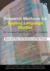 Research Methods for Applied Language Studies: An Advanced Resource Book for Students - Steven John Ross, Paul Seedhouse, Keith Richards