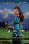 The Highlander's Vow - Barbara Longley