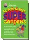 Supermarket Super Gardens - Jerry Baker
