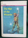 The War Of The Wizards - Carol Gaskin, T. Alexander Price