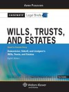 Casenote Legal Briefs Wills, Trusts and Estates: Keyed to Dukeminier, Sitkoff and Lindgren, 8e - Casenote Legal Briefs Casenote Legal Briefs