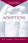 Casebook: Adoption (Allyn & Bacon Casebook Series) - Jerry L. Johnson, George Grant Jr.