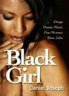 Black Girl - Daniel Joseph