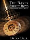The Baker Street Boys (Sherlock Holmes) - Brian N. Ball