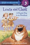 Lewis and Clark: A Prairie Dog for the President - Shirley Raye Redmond