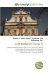 Left Behind (Series) - Agnes F. Vandome, John McBrewster, Sam B Miller II