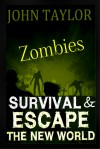 Zombies: Survival & Escape - John Taylor