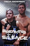 Breaking the Silence (Hard Drive Series Book 2) - Tricia Andersen