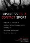 Business Is a Contact Sport: Relationship Asset Management - Tom Richardson, Augusto Vidaurreta, Tom Gorman