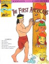 The First Americans (Chester the Crab's Comics with Content Series) - Bentley Boyd