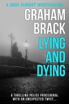 Lying and Dying - Graham Brack