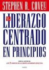 El Liderazgo Centrado en Principios - Stephen R. Covey