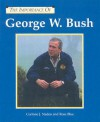 George W. Bush (The Importance Of Series) - Corinne J. Naden, Rose Blue, Marilyn Tower Oliver