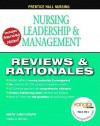 Leadership, Management and Delegation: Reviews and Rationales (Prentice Hall Nursing Reviews & Rationales Series) - Mary Ann Hogan