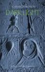 Dark Light: A Neo-Templar Timestorm - Alan Richardson
