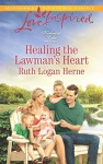 Healing the Lawman's Heart (Kirkwood Lake) - Ruth Logan Herne