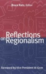 Reflections on Regionalism - Bruce Katz